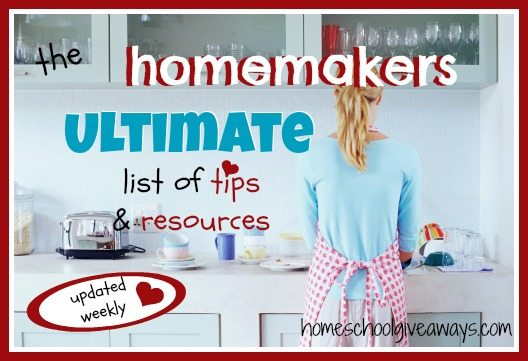 The Ultimate List of Homemaker Tips and Resources