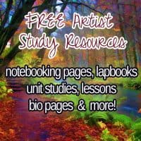 Artist Study Resources: Free Notebook Pages, Lapbooks, Wall Charts, Lessons, & More!