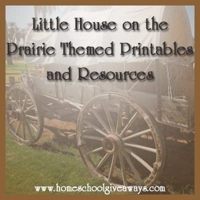 FREE Themed Printables and Resources for Little House on