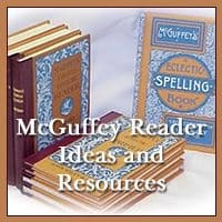 McGuffey Reader Ideas and Resources!