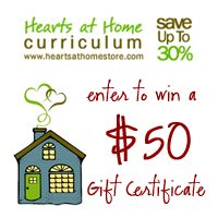 CLOSED Giveaway ~ Enter to win a $50 Curriculum Gift Certificate from Hearts at Home Curriculum Store!