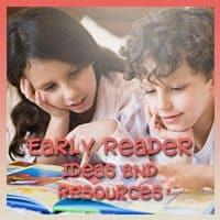 Early Reader Ideas and Resources