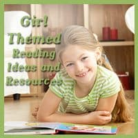 Girl Themed Reading Ideas and Resources