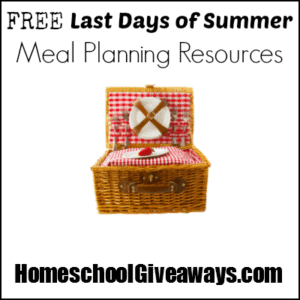FREE Last Days of Summer Meal Planning Resources