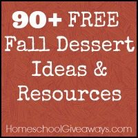 90+ FREE Fall Dessert Recipe Ideas & Resources