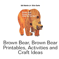 Brown Bear, Brown Bear Printables, Activities, and Craft Ideas