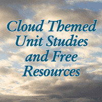 Cloud Themed Unit Studies and Free Resources