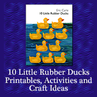 Ten Little Rubber Ducks Printables, Activities and Craft Ideas
