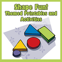 Shape Fun! Themed Printables and Activities
