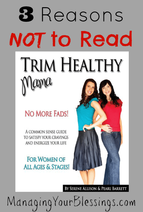 3-Reasons-Not-To-Read-Trim-Healthy-Mama