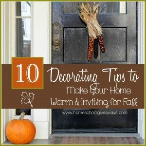 10 Decorating Tips to Make Your Home Warm and Inviting for Fall