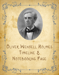 American Authors Notebooking and Timeline Worksheeet-Oliver Wendell Holmes