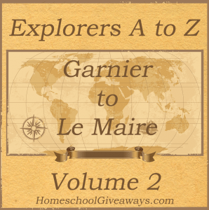 Explorers A to Z Volume 2 Garnier to Le Maire