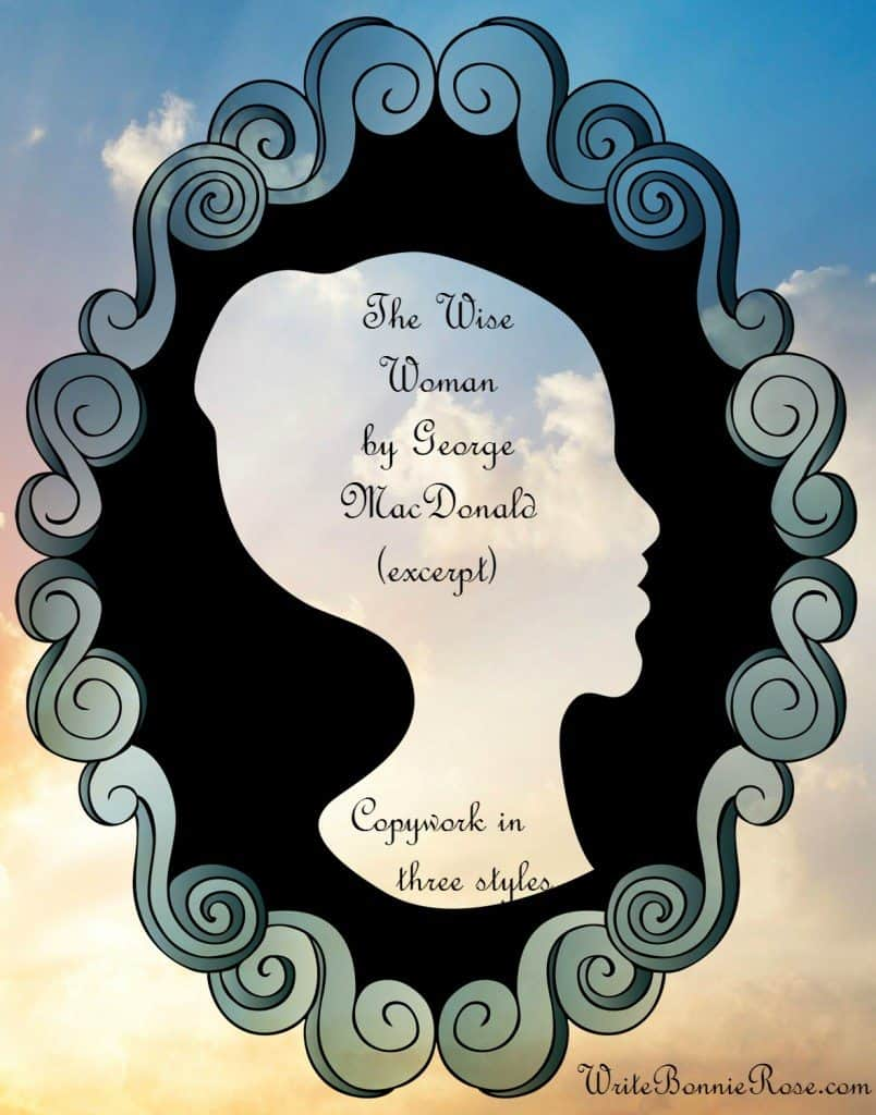 The Wise Woman Copywork by George MacDonald