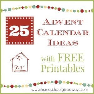 25 Advent Calendar Ideas with Free Printables
