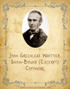 American Authors Copywork John Greenleaf Whittier Snow-Bound