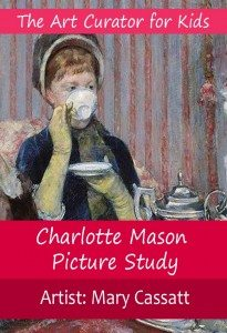The-Art-Curator-for-Kids-Charlotte-Mason-Picture-Study-Mary-Cassatt