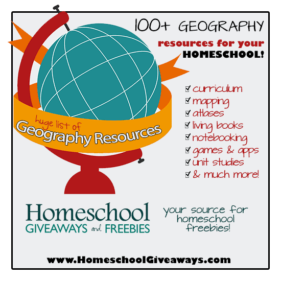 100+ Geography Resources for Your Homeschool: curriculum, mapping, notebooking, unit studies, project ideas, games & apps, living books & much more!