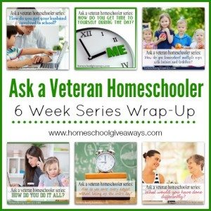Ask a Veteran Homeschooler Wrap-Up