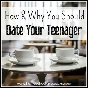How and Why You Should Date Your Teenager