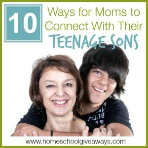 10 Ways for Moms to Connect with Their Teenage Sons