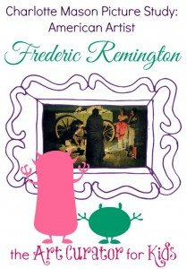 The-Art-Curator-for-Kids-Charlotte-Mason-Picture-Study-Frederic-Remington