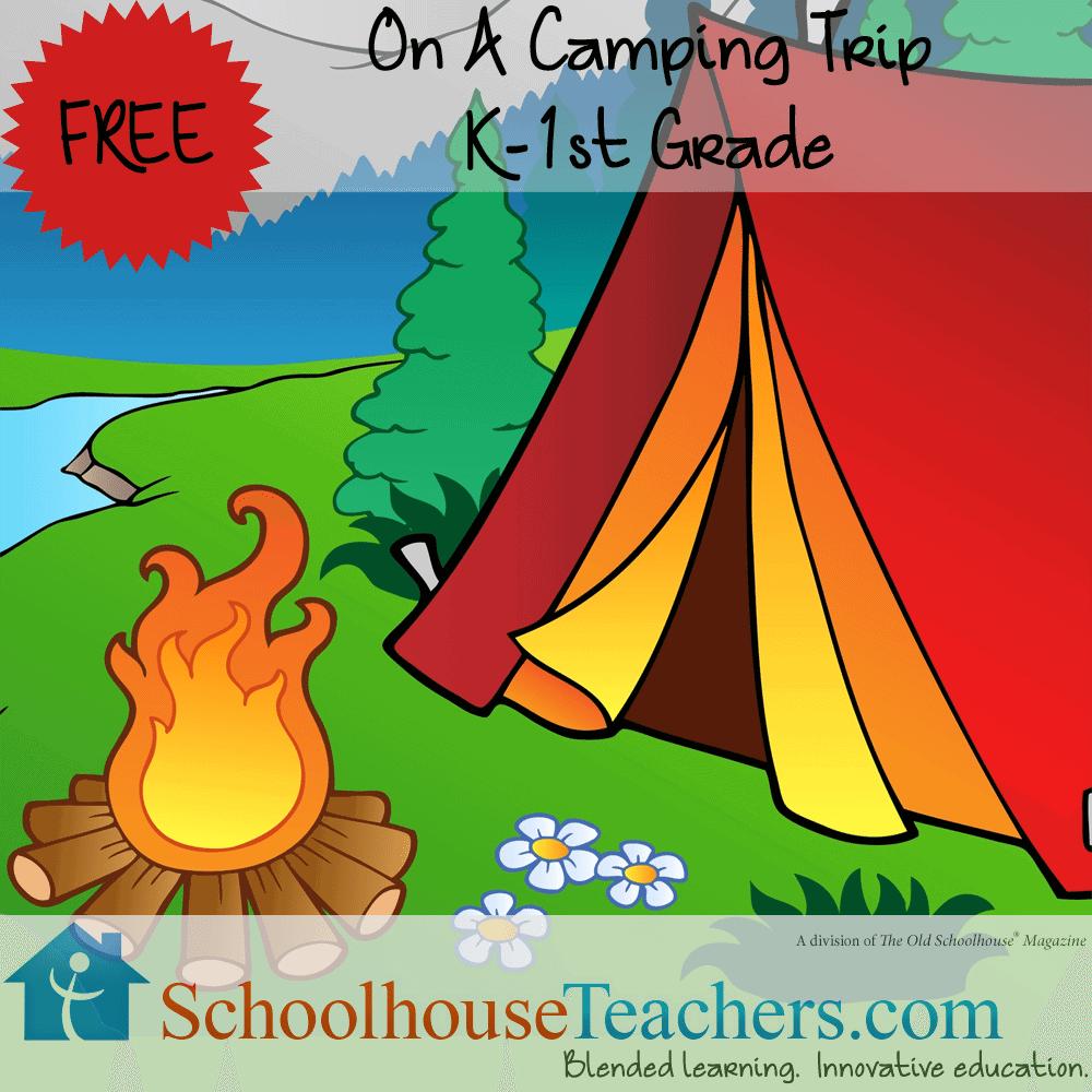On a Camping Trip Schoolhouse Teachers freebie