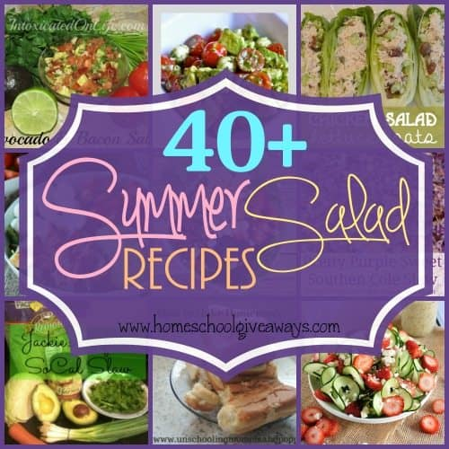 Make summer meals yummy with these 40+ Summer Salads with fresh fruits and vegetables! :: www.homeschoolgiveaways.com