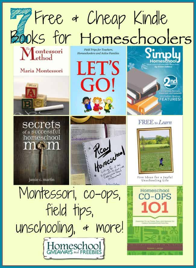 7 Free and Cheap Kindle Books for Homeschoolers: Montessori, co-ops, field trips, unschooling, and more! | homeschoolgiveaways.com