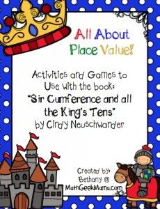 Sir-Cumference-and-All-the-Kings-Tens-Place-Value-Activities