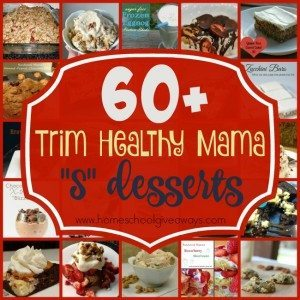 """You don't have to give up sweets and treats on the Trim Healthy Mama diet. Check out this list of over 60 """"S"""" Desserts! :: www.homeschoolgiveaways.com"""