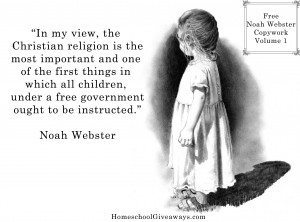 Noah Webster Faith and Government Copywork Vol. 1