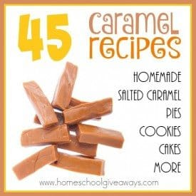 Don't you just love the sweet, salty, ooey-gooey flavor of caramel? Check out all these DELICIOUS recipes that include caramel! :: www.homeshoolgiveaways.com