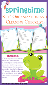 Get-your-pringtime-Kids-Organization-and-Cleaning-Checklist