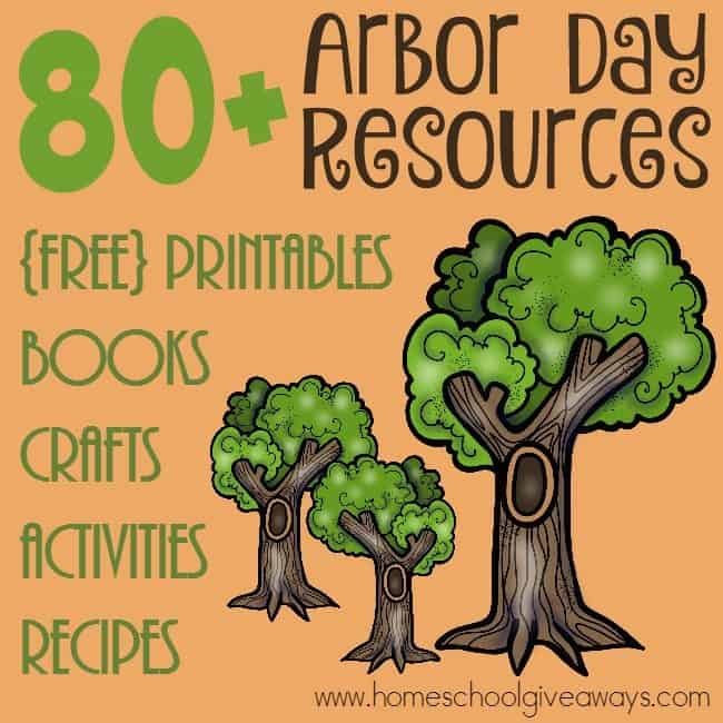 80+ Resources For Arbor Day