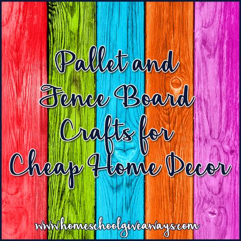 Pallet And Fence Board Crafts For Cheap Home Decor