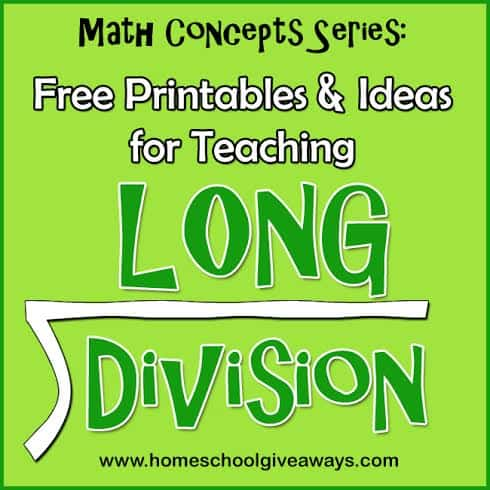 Math Concepts Series: FREE Printables And Ideas For Teaching Long Division  - Homeschool Giveaways