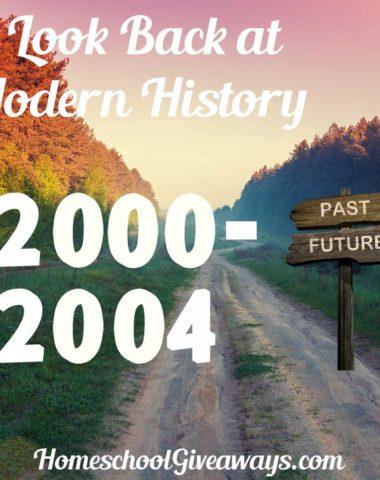 A Look Back at Modern History 2000-2004