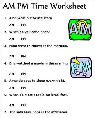 A.M. and P.M. Worksheets