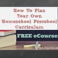 how-to-plan-your-own-homeschool-preschool-curriculum