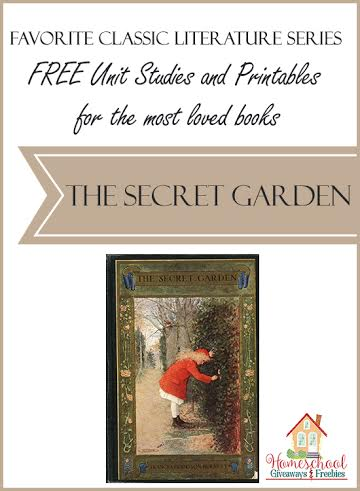 Free Unit Studies And Printables For The Most Loved Books The Secret Garden Free Homeschool