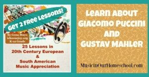 2-Free-Music-Appreciation-Lessons-Puccini-and-Mahler
