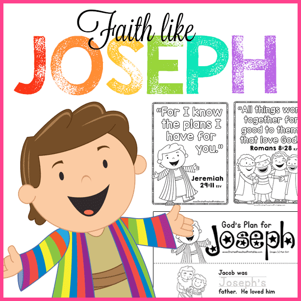 Faith Like Joseph FREE Printable Preschool Bible Lessons ...