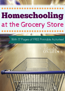 HomeSchoolingAtTheGroceryStore