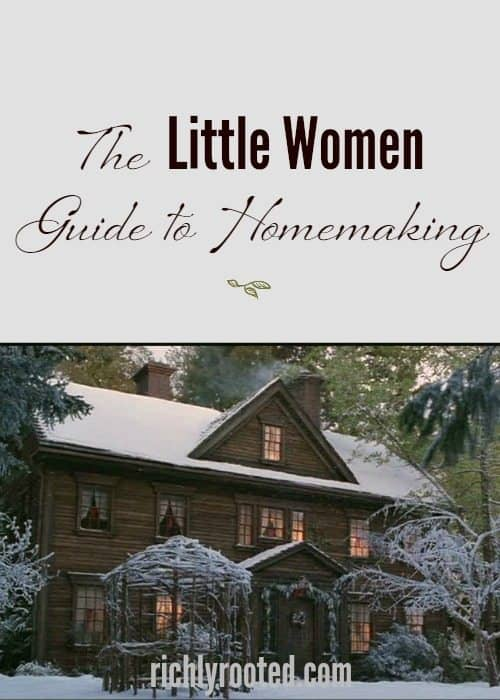 The-Little-Women-Guide-to-Homemaking-RichlyRooted.com_-1