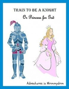 training-to-be-knights-and-princesses-for-God