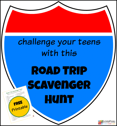 Challenge-your-Teens-with-a-Road-Trip-Scavenger-Hunt-@EducationPossible1-463x500