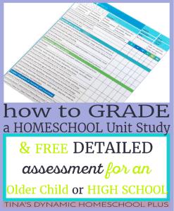 How-to-Grade-a-Homeschool-Unit-Study-for-an-Older-Child-high-school-assessment-@-Tinas-Dynamic-Homeschool-Plus-Blog