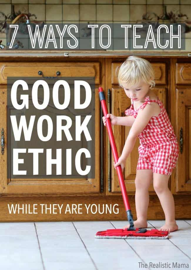 7-ways-to-teach-good-work-ethic