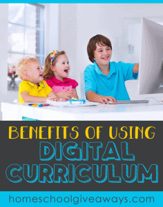 Benefits of Using Digital Curriculum in your homeschool
